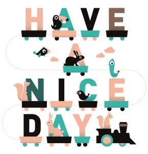 Illustration by Ingrid De Lugt - Have a Nice Day